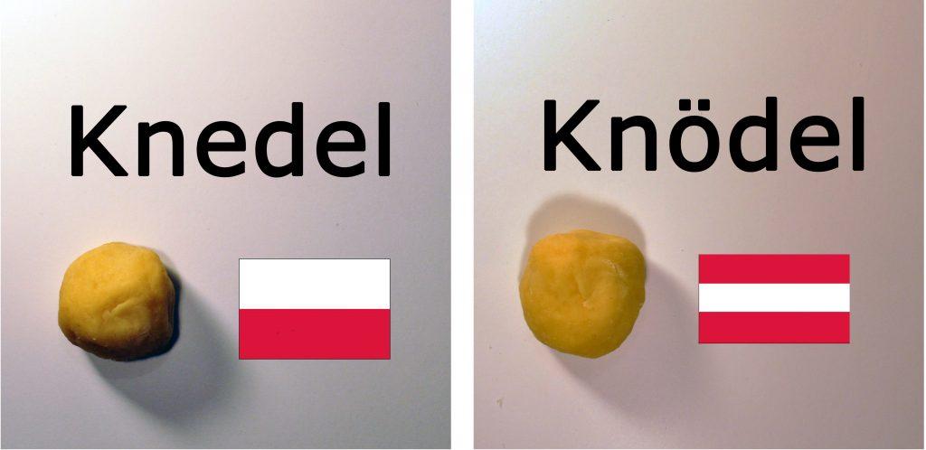 Knedel und Knödel